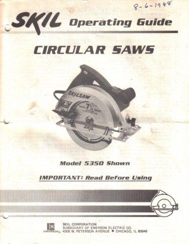 Skil Circular Saw Model 5350 OWNER OPERATING MANUAL 1988