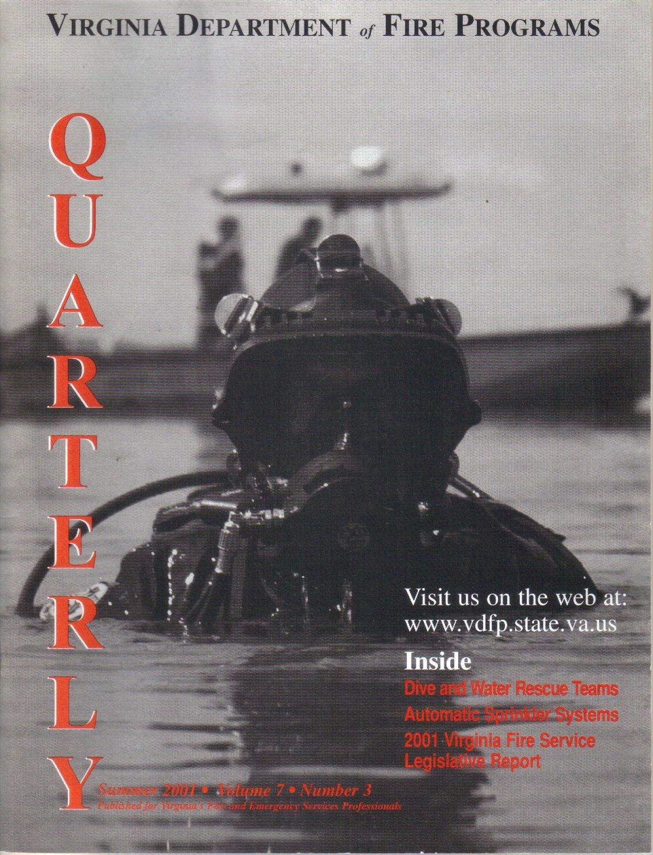 VIRGINIA Department of FIRE PROGRAMS Quarterly Summer 2001 Vol 7 No 3 Dive Water Rescue