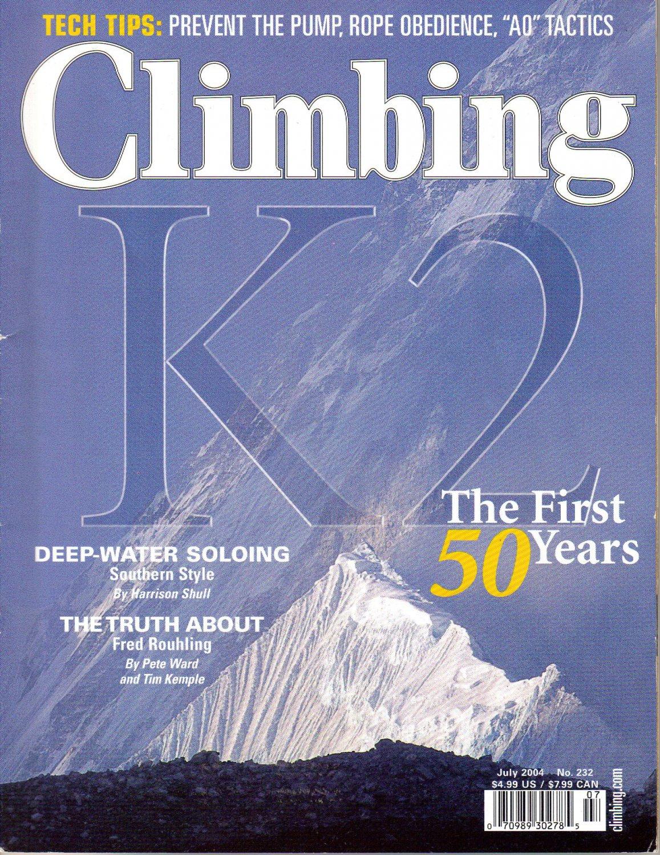 CLIMBING July 2004 Magazine 232 K2 TIMELINE Fred Rouhling PATRICK BERHAULT Twins Tower Scott Corey