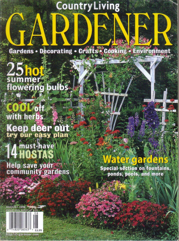 COUNTRY LIVING GARDENER August 1998 Vol 6 No 4 Barbara Smith Sag Harbor Alice Ann Madix Blue Hill