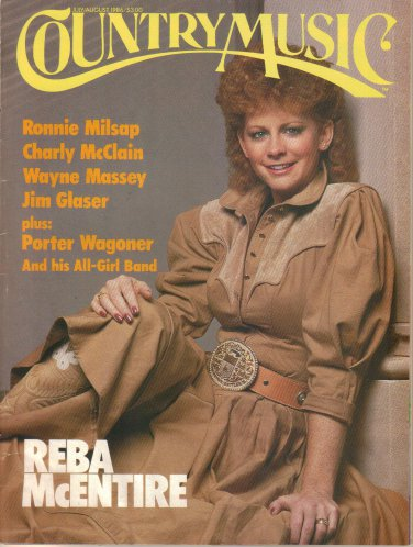 COUNTRY MUSIC July August 1986 REBA McENTIRE Ronnie Milsap Charly McClain Wayne Massey Jim Glaser
