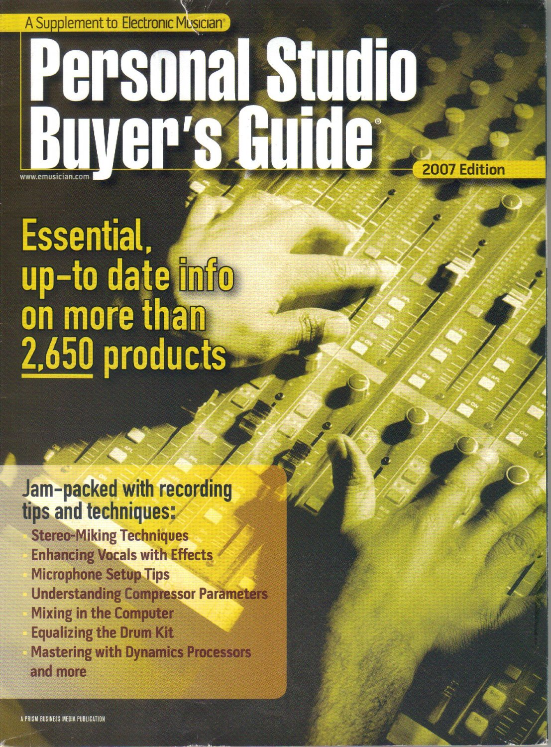 Supplement to Electronic Musician Magazine, 2007 Personal Studio Buyer's Guide-Russell Kunkel