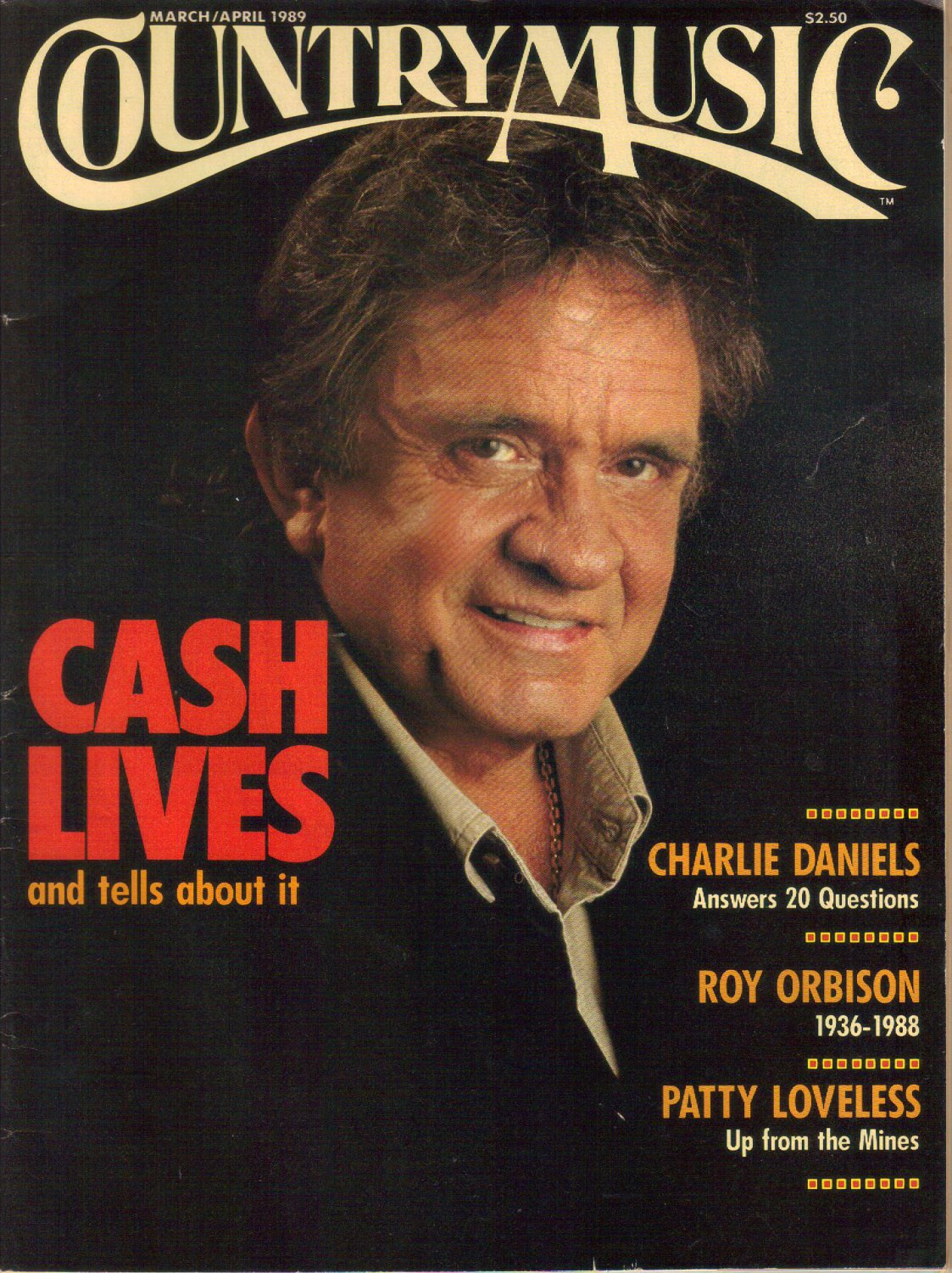 COUNTRY MUSIC March April 1989 No 136 JOHNNY CASH Charlie Daniels Roy Orbison Patty Loveless