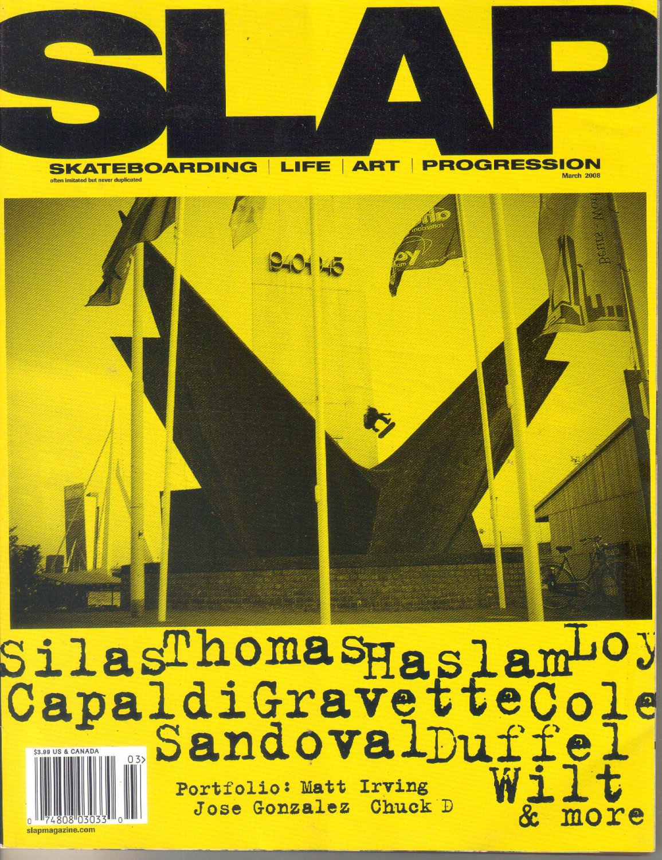 SLAP Magazine March 2008-Shuriken Shannon-Chris Haslam-Matt Irving-Corey Duffel-Jose Gonzalez