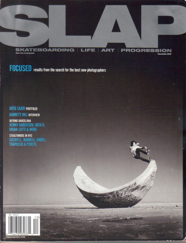SLAP Magazine December 2007-Greg Pilito-Garrett Hill-Arto Saari-Murs-Zach Malfa-Kowalski