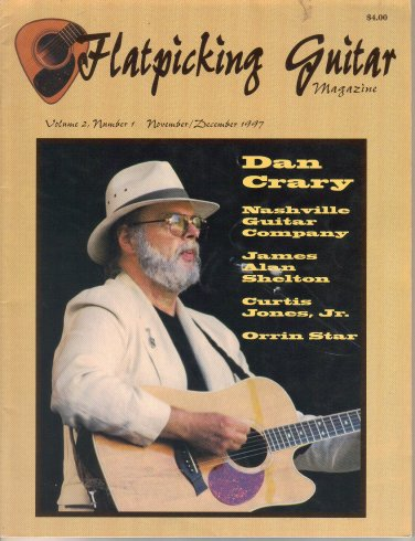 Flatpicking Guitar Magazine, November December 1997-Dan Crary-Dan Delancey-James Alan Shelton