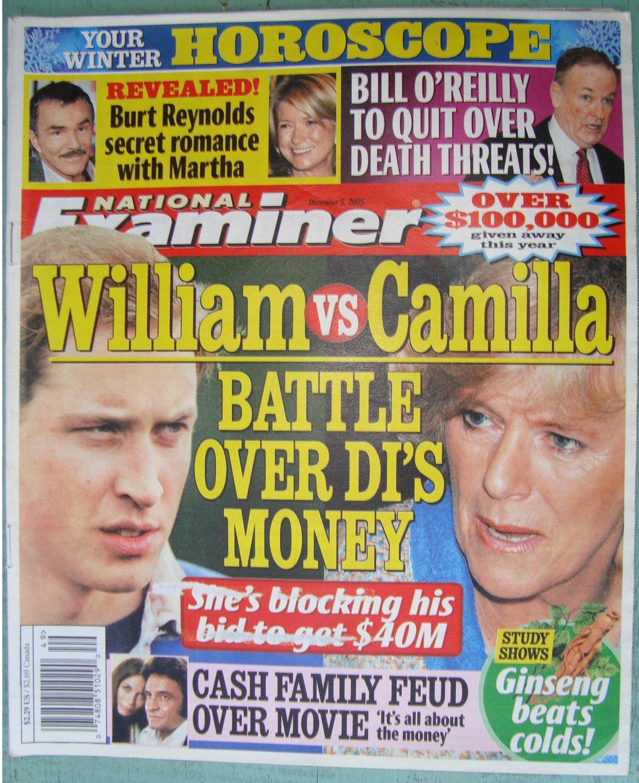 NATIONAL EXAMINER December 5 2005 Prince William Camilla Bill OReilly Burt Reynolds Martha