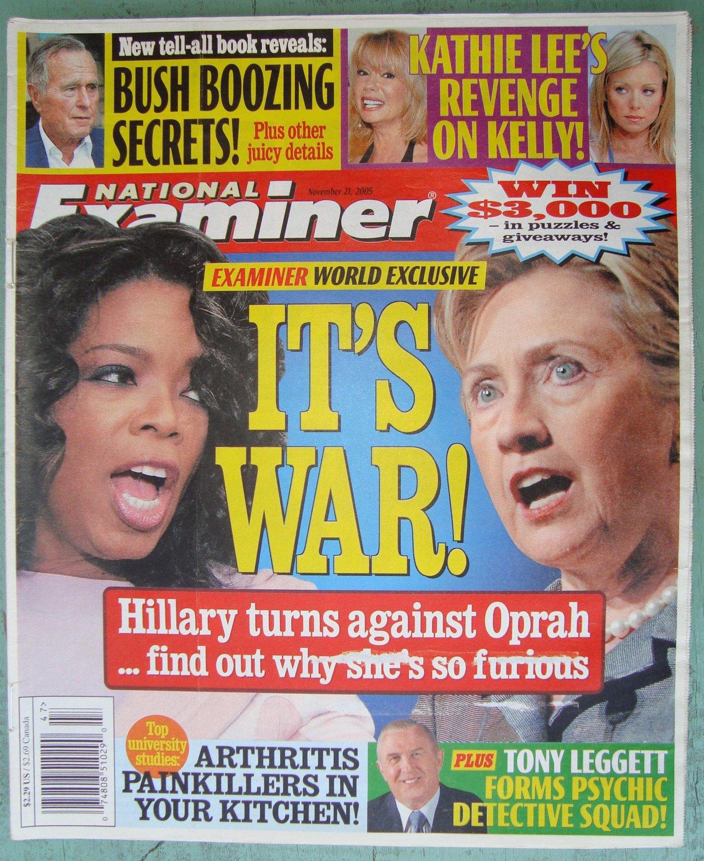 NATIONAL EXAMINER November 21 2005 OPRAH Hillary WAR Tony Leggett Kathie Lee Gifford