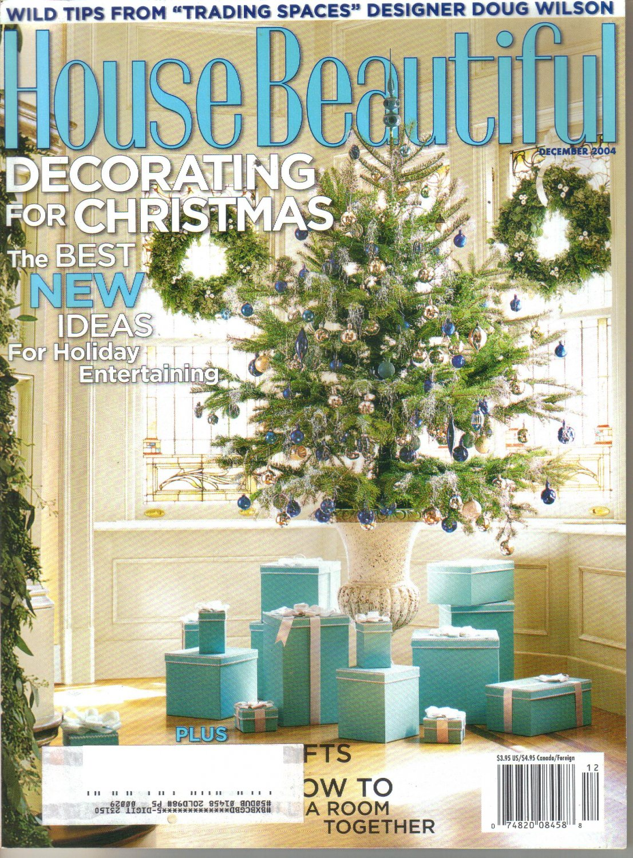 HOUSE BEAUTIFUL December 2004 Magazine Doug Wilson Raymond Jungles Martyn Lawrence Bullard