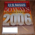 U.S. News & World Report Dec 26 2005 Jan 2 2006 Magazine 50 Ways Improve Your Life Vol 139 No 24