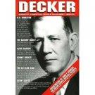 Decker: A Biography of Sheriff Bill Decker, (Signed by Jim Gatewood!)