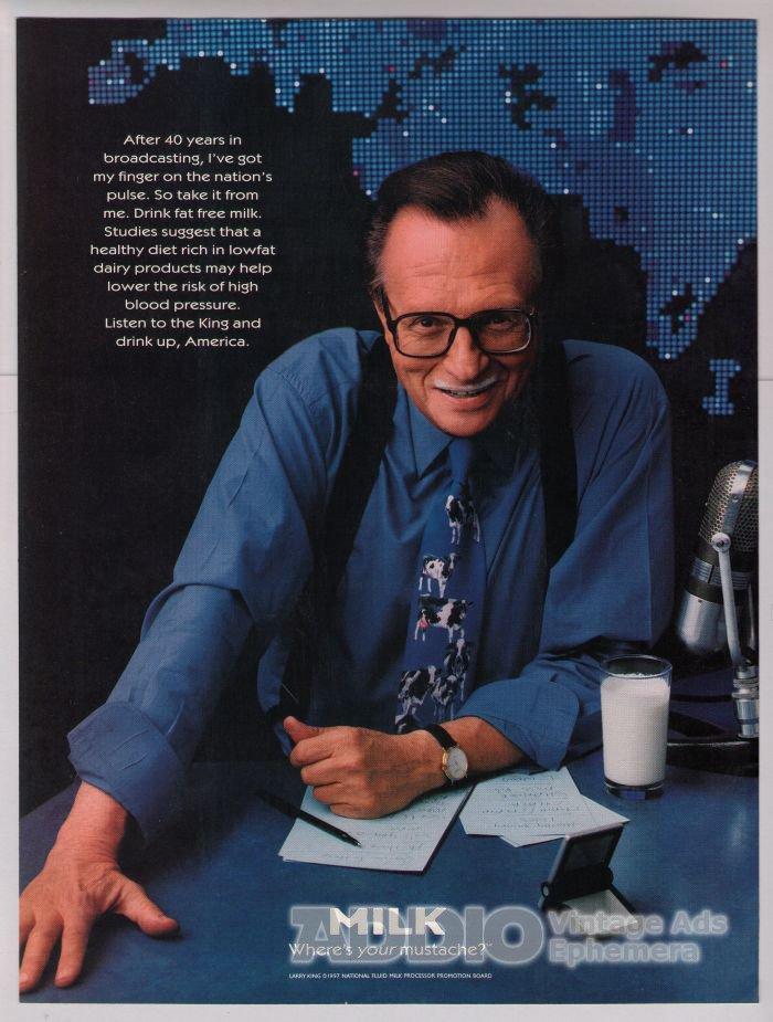 LARRY KING got milk '90s PRINT AD milk mustache advertisement 1997