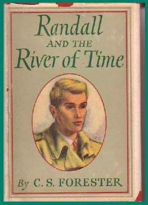 C.S. Forester-RANDALL And The RIVER OF TIME-HB DJ