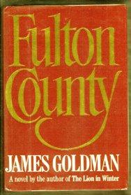 SIGNED JAMES GOLDMAN-Fulton County-1989 First ED HB DJ