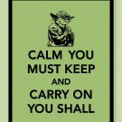 Keep Calm and Yoda On Print