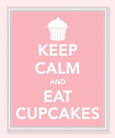 Keep Calm and Eat Cupcakes Print