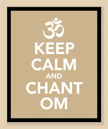 Keep Calm and Chant Om Print