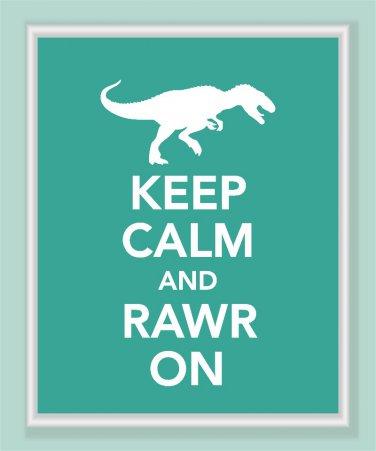 Keep Calm and Rawr On dinosaur Print