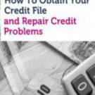 How to obtain and fix your credit report