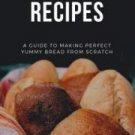 500 Bread Recipes, Italian Recipes ebook set