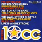 The Best of 10cc Live (inc: I'm Not In Love; Rubber Bullets; Dreadlock Holiday;Things We Do for Luv