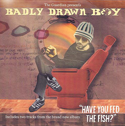 guardian presents badly drawn boy promo have you fed the
