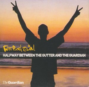 Fatboy Slim - Halfway Between The Gutter And The Guardian (promo CD album)