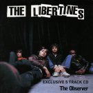 The Libertines Exclusive 5 Track CD (Observer sampler promo inc Time For Heroes & Can't Stand Me Now