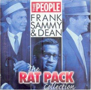 Frank [Sinatra] Sammy [Davis Jr.] & Dean [Martin] -The People- Rat Pack Collection  (promo CD comp)