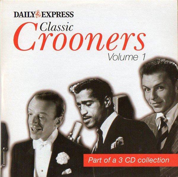 Various - Classic Crooners Volume 1 (Vol One promo inc Fred Astaire, Frank Sinatra, Sammy Davis Jnr)