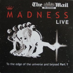 Madness Live Part1:To The Edge Of The Universe And Beyond(Mail on Sunday promo best of/greatest hits