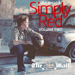 Simply Red - Live In Cuba Vol 2 (Fairground; Holding Back the Years; Perfect Love; Money's Too Tight