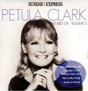 Petula Clark The Best Of Vol.2 (Volume Two:You & I(Goodbye,Mr.Chips);Couldn't Live Without Your Love