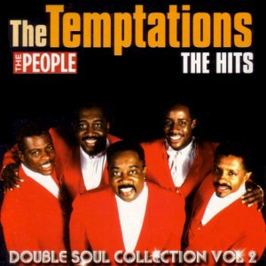 The Temptations HITS (soul legends promo: My Girl; Ain't Too Proud to Beg; Papa Was a Rollin' Stone)