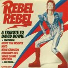 Rebel Rebel: A Tribute To David Bowie (Sigue Sigue Sputnik;Eater;Nico;Mercury Rev;LA Guns;Ed Kuepper