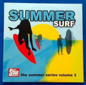 The Summer Series Volume 3: Summer Surf (promo CD:Mungo Jerry;Drifters;Supremes;Jose Feliciano;Aswad