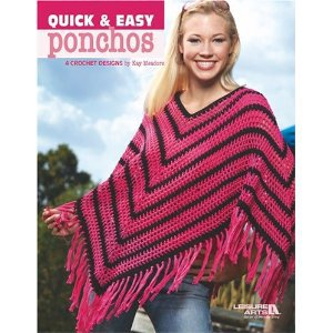 Quick & Easy Ponchos (Leisure Arts #3975) by Kay Meadors