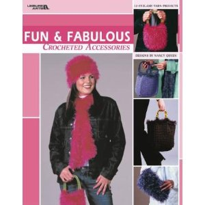 Fun & Fabulous Crocheted Accessories by Leisure Arts