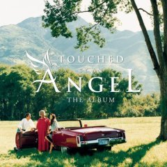 Touched By An Angel: The Album - TV Soundtrack - (CD 1998; Soundtrack) Mint Used