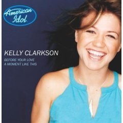 Clarkson, Kelly - Before Your Love / A Moment Like This [Single] (CD 2002; Pop) Mint Used - OOP