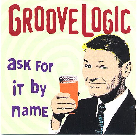 GrooveLogic AUTOGRAPHED debut - Ask For It By Name (CD, 1990s) Jazz Fusion MINT CD OOP