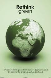 Rethink Green = Conservation  23'' X 35'' Poster