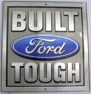 Built Ford Tough Embossed Novelty Square Parking Sign