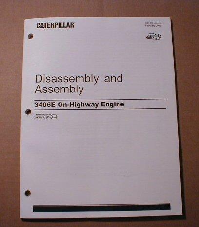 Caterpillar 3406E Disassembly & Assembly Manual
