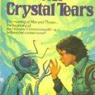 Foster, Alan Dean - Nor Crystal Tears, 1982