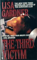 Gardner, Lisa - The Third Victim - 2001