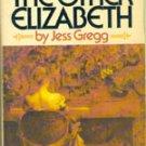 Gregg, Jess- The Other Elizabeth, 1952