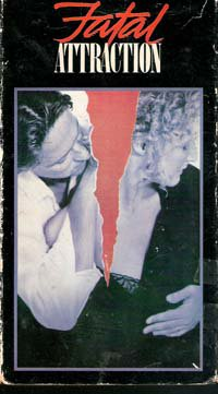 Fatal Attraction, VHS Movie