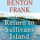 Return to Sullivan Island by Dorothea Benton Franks