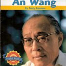 A Great Inventor, An Wang by Tracy Lennon